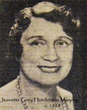23. Jeanette Grey Hutchinson Murphy ~1928